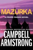 Mazurka ebook by Campbell Armstrong
