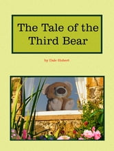 The Tale of the Third Bear ebook by Dale Hubert