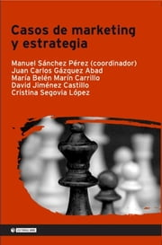 Casos de marketing y estrategia ebook by Manuel Sánchez Pérez