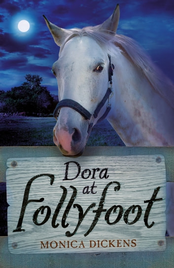 Dora at Follyfoot ebook by Monica Dickens