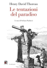Le tentazioni del paradiso ebook by Henry David Thoreau