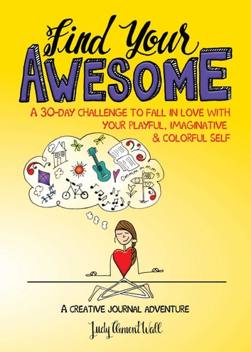 Find Your Awesome ebook by Judy Clement Wall - Rakuten Kobo