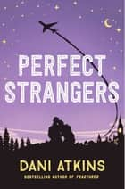 Perfect Strangers - A novella ebook by