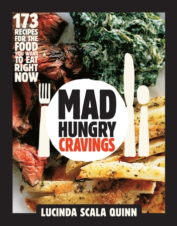 Mad Hungry Cravings ebook by Lucinda Scala Quinn