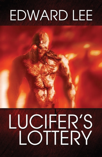 Lucifer's Lottery ebook by Edward Lee