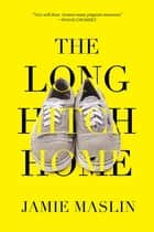 The Long Hitch Home ebook by Jamie Maslin