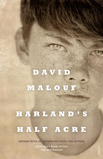 Harland's Half Acre ebook by David Malouf