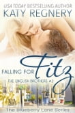 Falling for Fitz, The English Brothers #2