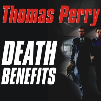 Death Benefits audiobook by Thomas Perry
