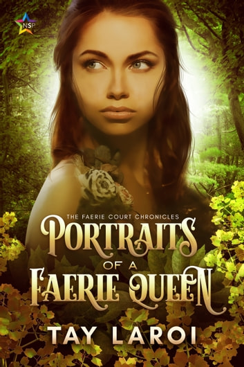 Portraits of a Faerie Queen ebook by Tay LaRoi