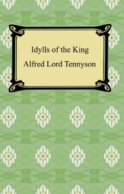 Idylls of the King ebook by Alfred Lord Tennyson