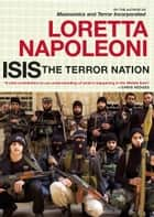 ISIS: The Terror Nation ebook by Loretta Napoleoni