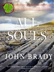 All Souls - An Inspector Mattt Minogue Mystery ebook by John Brady