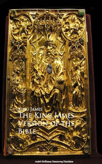 The King James Version of the Bible eBook by King James