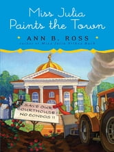 Miss Julia Paints the Town ebook by Ann B. Ross