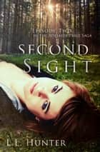 Second Sight eBook von L.L Hunter