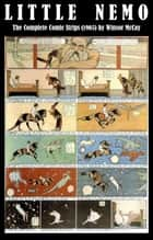 Little Nemo - The Complete Comic Strips (1905) by Winsor McCay (Platinum Age Vintage Comics) ebook by Winsor Mccay