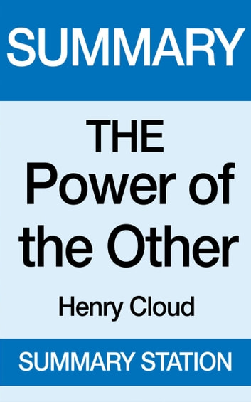 The Power of the Other | Summary ebook by Summary Station