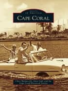 Cape Coral ebook by