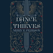 Dance of Thieves audiobook by Mary E. Pearson