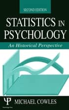 Statistics in Psychology ebook by Michael Cowles