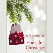 Home for Christmas audiobook by Holly Chamberlin