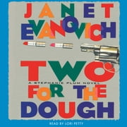 Two for the Dough - A Stephanie Plum Novel audiolibro by Janet Evanovich