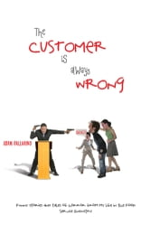 The Customer Is Always Wrong - Funny Stories and Tales of Horror From My Life In the Food Service Industry ebook by Adam Ballarino