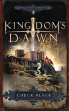 Kingdom's Dawn ebook by Chuck Black