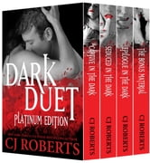 Dark Duet: Platinum Edition (Featuring Determined to Obey) ebook by CJ Roberts