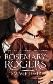 Savage Desire ebook by Rosemary Rogers