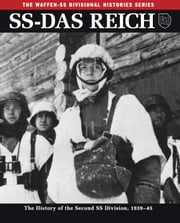SS-Das Reich - The History of the Second SS Division, 193345 ebook by Gregory L Mattson