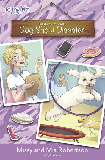 Dog Show Disaster ebook by Missy Robertson,Mia Robertson