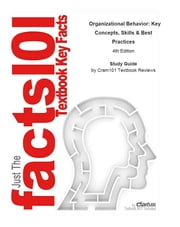 e-Study Guide for: Organizational Behavior: Key Concepts, Skills & Best Practices by Angelo Kinicki, ISBN 9780073381411 ebook by Cram101 Textbook Reviews