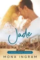 Jade ebook by Mona Ingram