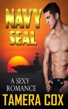 Navy Seal ebook by Tamera Cox