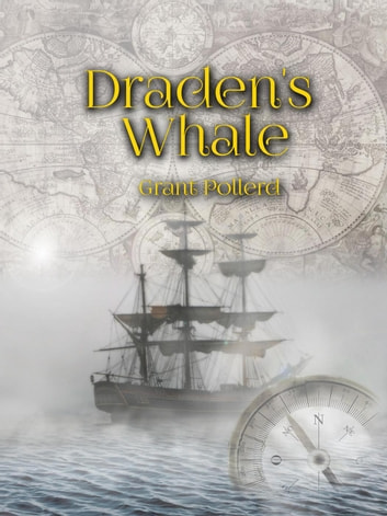 Draden's Whale ebook by Grant Pollerd