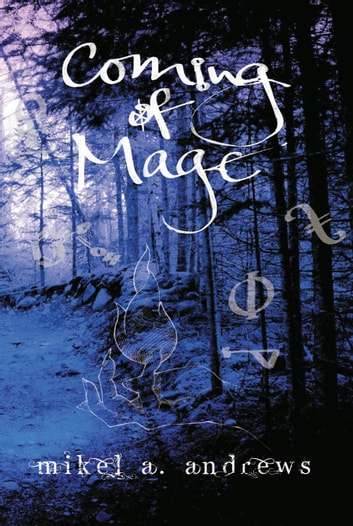 Coming of Mage ebook by Mikel K. Andrews