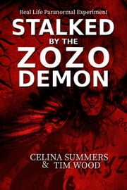 Stalked by the Zozo Demon ebook by Celina Summers, Tim Wood