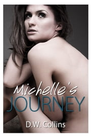 Michelle's Journey ebook by D.W. Collins