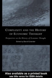 Complexity and the History of Economic Thought ebook by Colander, David