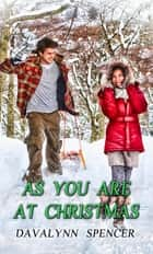 As You Are at Christmas ebook by