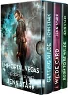 Immortal Vegas Series Box Set Volume 1: Books 0-3 ebook by Jenn Stark