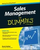 Sales Management For Dummies ebook by Butch Bellah