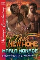 Their New Home ebook by Marla Monroe