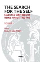 The Search for the Self: Selected Writings of Heinz Kohut 1978-1981 ebook by Heinz Kohut,Paul Ornstein