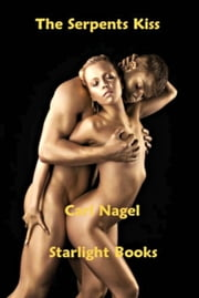 The Serpent's Kiss ebook by Carl Nagel