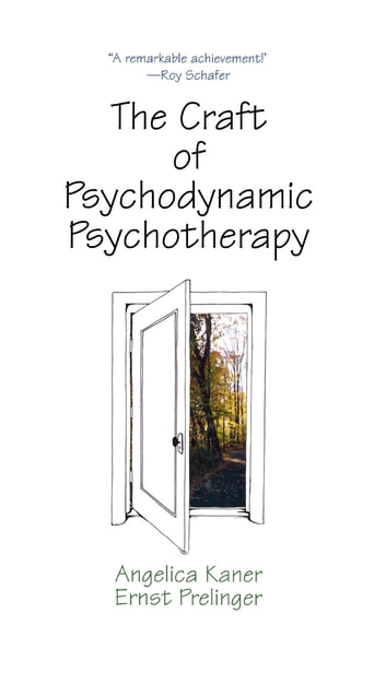 the craft of psychodynamic psychotherapy ebook by angelica kaner