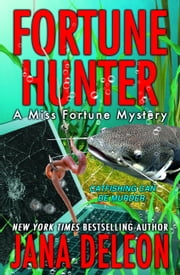 Fortune Hunter ebook by Jana DeLeon