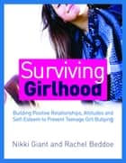 Surviving Girlhood ebook by Nikki Giant,Rachel Beddoe